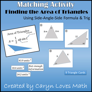 Area of Triangles using SAS~Trig~High School Geometry~Matching Activity