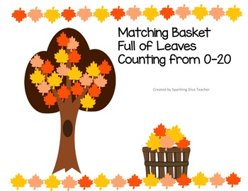 Matching Basket  Full of Leaves  Counting from 0-20