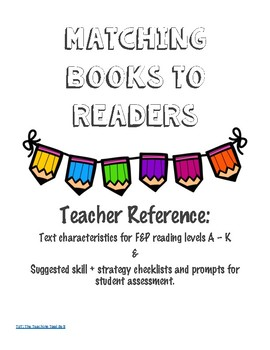 Matching Books to Readers: Teacher Ultimate Reference to F&P Levels A - K