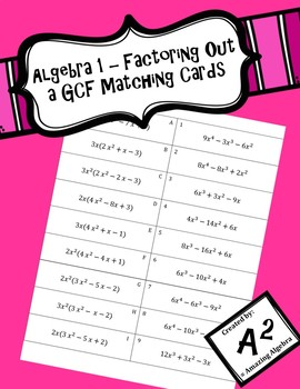 Algebra 1 - Matching Cards for Factoring Out a Greatest Common Factor (GCF)
