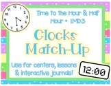 Matching Clocks: Time to the Hour & Half Hour 1.MD.3