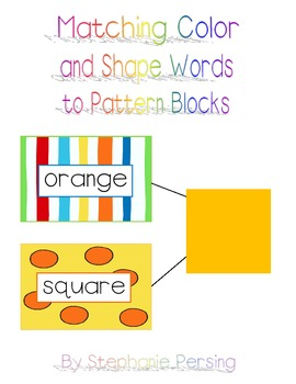 Matching Color and Shape Words to Pattern Blocks