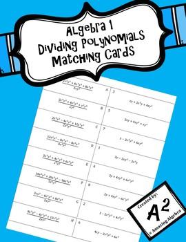 Algebra 1 - Dividing Polynomials Matching Cards