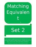 Matching Equivalent Equations Set 2