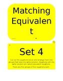 Matching Equivalent Equations Set 4