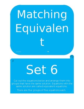 Matching Equivalent Equations Set 6