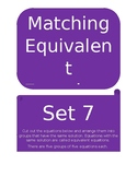 Matching Equivalent Equations Set 7