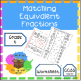 Matching Equivalent Fractions Worksheet and Answer Key (4.N.F.1)