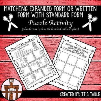 Matching Expanded Form or Written Form with Standard Form Puzzle Activity