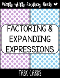Matching Factoring & Expanding Expressions (Distributive) 7th Math Task Cards