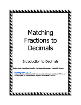 Matching Fractions to Decimals Intro; 4.NF.C.5, Tenths and Hundredths