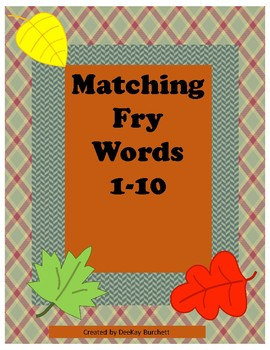 Matching Fry Sight Words 1-10/Autism/File Folder