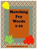 Matching Fry Sight Words 1-10/Autism/File Folder