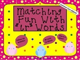 "Matching Fun with ""ir"" Words (Common Core Aligned)"