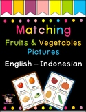 Matching Fruits Vegetables Cards English - Indonesian (rea