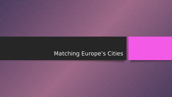 Matching Game Europe's Cities