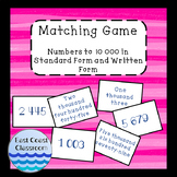 Matching Game- Numbers to 10 000 in Standard Form and Writ