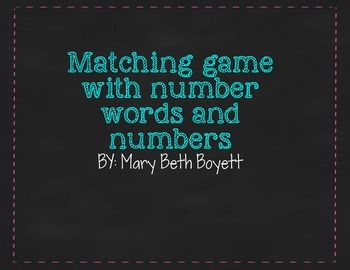 Matching Game for number words and digits