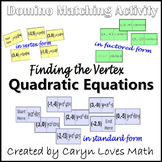 Finding Vertex of a Quadratic in Standard/Vertex/Factored Form~Matching Activity