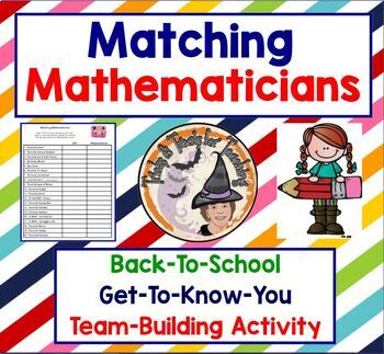 Matching Mathematicians Back to School Get to Know You Team Building Activity