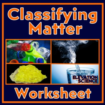 Matching Matter Worksheet: Is it an element, compound or mixture?