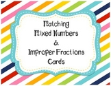 Matching Mixed Numbers & Improper Fractions Cards Game
