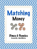 Matching Money Game - Dimes and Pennies