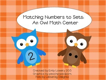 Matching Numbers to Sets: an Owl Math Center