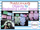 Matching Objects to Beginning Letter Sounds (Complete A-Z)