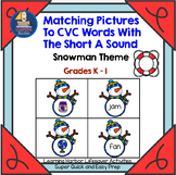 Matching Pictures to CVC Words With The Short A Sound    Lifesaver Activity