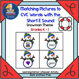 Matching Pictures to CVC Words With The Short E Sound   Lifesaver Activity