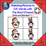 Matching Pictures to CVC Words With The Short U Sound       Life Saver Activity