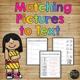 Matching Pictures to Text Worksheet, Reading Strategies, Kinder & 1st Grade