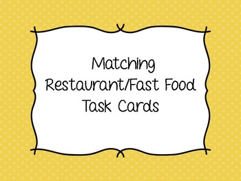 Matching Restaurant & Fast Food Task Cards