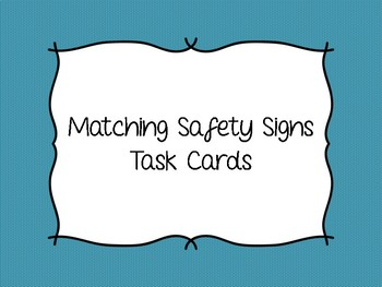 Matching Safety Sign Task Cards