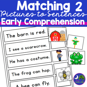 Matching Sentences to Pictures 2-for Early Comprehension S