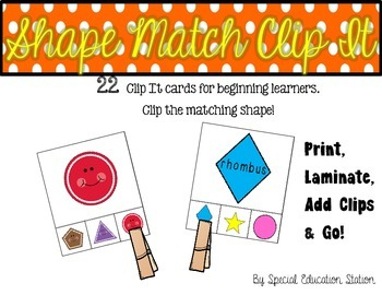 Matching Shapes Clip It {A Beginning Work Task)