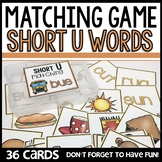Matching Cards for Short U Sounds