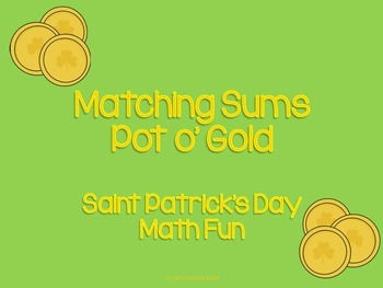 Matching Sums - Pot o' Gold - Saint Patrick's Day Math Fun
