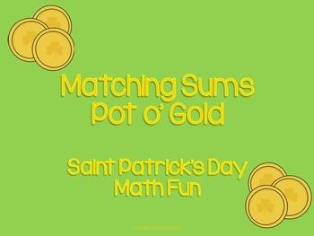 Matching Sums - Pot o' Gold - Saint Patrick's Day Math Fun