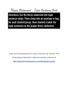 Matching Thesis Statements and Topic Sentences
