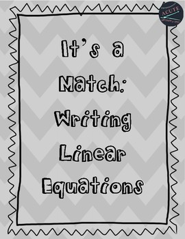 Matching--Writing Equations