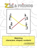 Matching characters, shapes, numbers: Zini and Friends