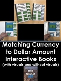 Matching currency to dollar amount interactive books!