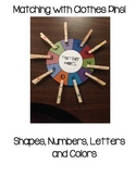 Matching with Clothes Pins (shapes, letters, numbers and colors)