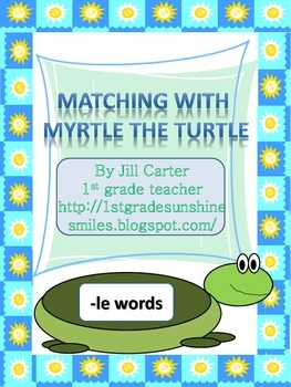 "Matching with Myrtle the Turtle:  ""-le"" words"