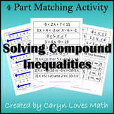 Compound Inequalities-Interval Notation -Matching Activity