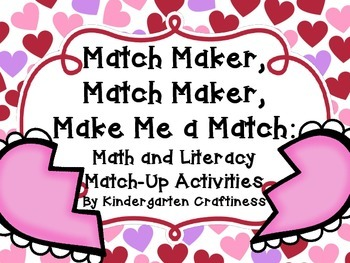 Matchmaker Match-ups: Valentine's Day Math and Literacy Centers