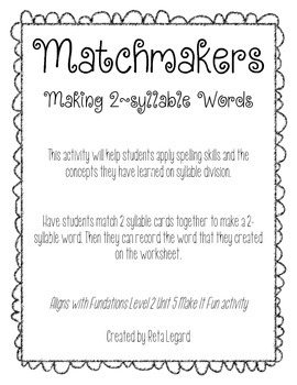 Matchmakers: Making 2-Syllable Words Activity - black and white edition