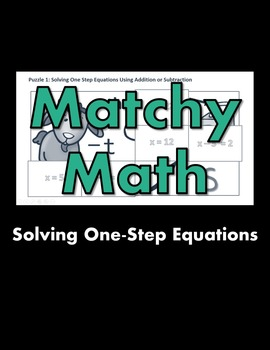 Matchy Math:  Solving One-Step Equations Game